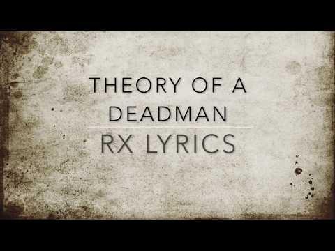 Theory of a Deadman RX Lyrics