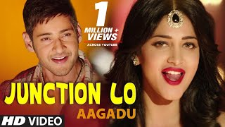 Nonton Aagadu    Junction Lo Official Full Video    Super Star Mahesh Babu  Tamannaah  Hd  Film Subtitle Indonesia Streaming Movie Download