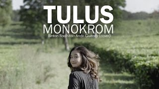 Video Monokrom - Tulus (Bintan Radhita, Andri Guitara) cover MP3, 3GP, MP4, WEBM, AVI, FLV November 2018