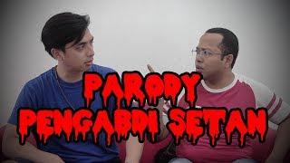 Video PARODY PENGABDI SETAN MP3, 3GP, MP4, WEBM, AVI, FLV Oktober 2017
