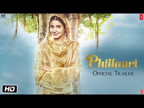 Phillauri (2017) - Official Trailer