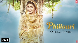Nonton Phillauri   Official Trailer   Anushka Sharma   Diljit Dosanjh   Suraj Sharma   Anshai Lal Film Subtitle Indonesia Streaming Movie Download
