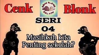 Video Wayang Cenk Blonk Seri : 4, Kalau seperti itu, masihkah kita penting sekolah? MP3, 3GP, MP4, WEBM, AVI, FLV Desember 2018