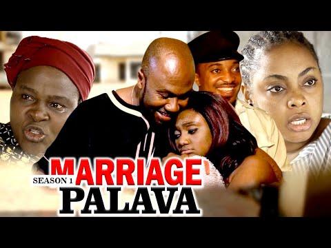 MARRIAGE PALAVA 1 - LATEST NIGERIAN NOLLYWOOD MOVIES