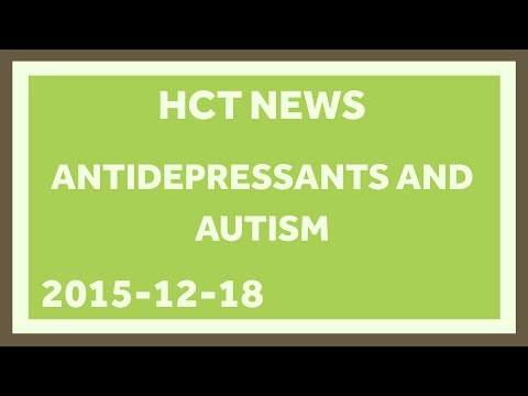 Antidepressants and Autism: Healthcare Triage News