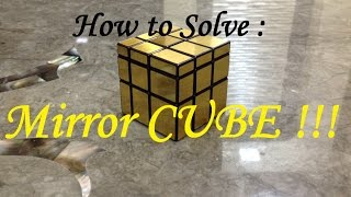 Video How to solve the Mirror cube | Beginners MP3, 3GP, MP4, WEBM, AVI, FLV November 2018