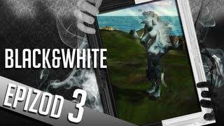 Black&White - #03 - Ej Duli Duli