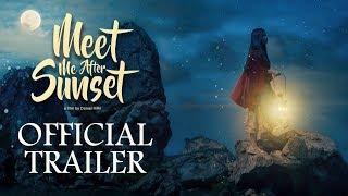 Nonton Official Trailer Film Meet Me After Sunset   Mulai Tayang 22 Februari 2018 Di Bioskop Film Subtitle Indonesia Streaming Movie Download