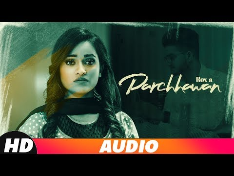 Parchhawan (Full Audio)   Rox A   Kavvy Riyaaz   K