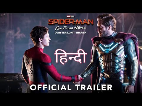 SPIDER-MAN: Far From Home (HINDI) - Official Trailer   Dubster Lohit Sharma