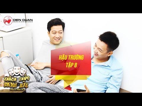 hậu trường tập 8 Thách thức danh hài mùa 3