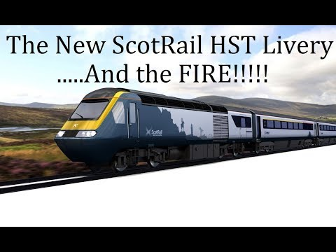 The New ScotRail Train Livery and the FIRE!!!!!!!!!!!!