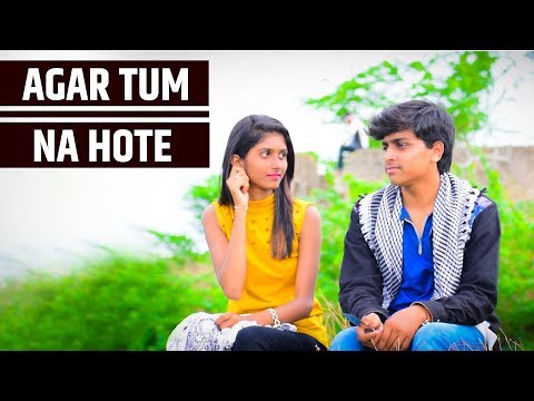Agar Tum Na Hote Cover - Rahul Jain || Love Story 2018 || Zidkoun Entertainment