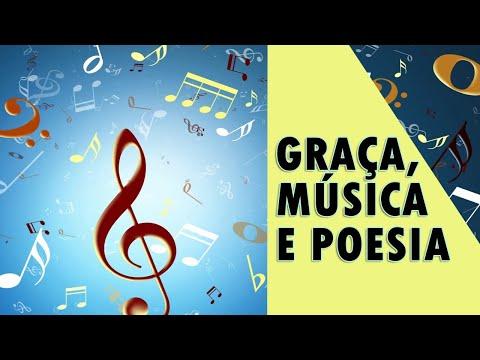 GRAÇA, MÚSICA & POESIA