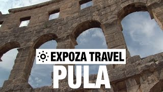 Pula Croatia  city photos : Pula (Croatia) Vacation Travel Video Guide