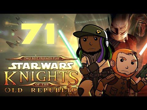 Best Friends Play Star Wars KOTOR Part 71
