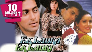 Ek Ladka Ek Ladki (1992) Full Hindi Movie | Salman Khan, Neelam, Anupam Kher