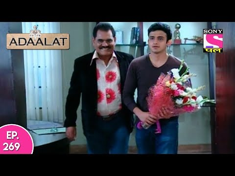 Adaalat - अदालत  - Episode 269 - 18th June, 2017