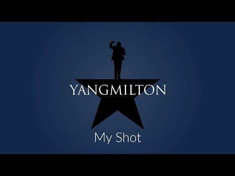 Yangmilton - My Shot (Hamilton contrafactum)