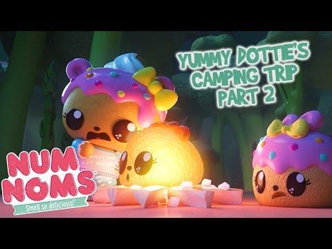Num Noms | Yummy Dottie's Camping Trip Part 2 | Snackables Cartoon Webisode | Season 4 Ep 10