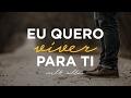 Eu Quero Viver Para Ti - Melk Villar (ADAI Music)