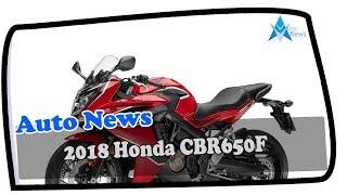 2. Must Watch !!!2018 Honda CBR650F Price & Spec
