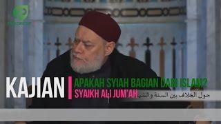 Video Apakah Syiah Bagian dari Islam? Begini Jawaban Mufti Mesir Syaikh Ali Jum'ah MP3, 3GP, MP4, WEBM, AVI, FLV Oktober 2018