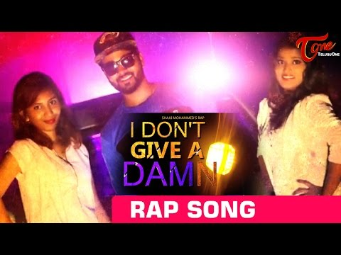 I DON'T GIVE A DAMN    New Hindi Rap Song by SHAJJI MOHAMMED    #RapMusicVideos