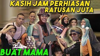 Video KASIH JAM PERHIASAN RATUSAN JUTA KE MAMAH!! MP3, 3GP, MP4, WEBM, AVI, FLV April 2019