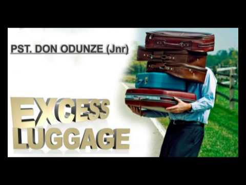 Pst. Don Odunze Jnr - Excess Luggage - Latest Nigerian Audio Gospel Music