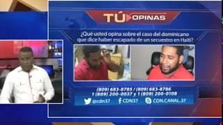 ¿Qué opina sobre caso del dominicano que dice escapó de un secuestro en Haití?