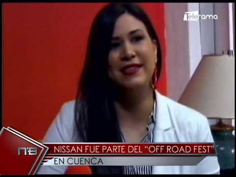 """Nissan fue parte del """"Off Road Fest"""" en Cuenca"""