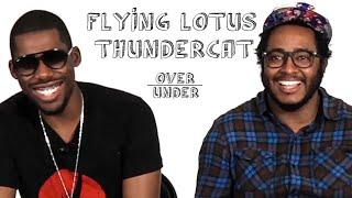 Flying Lotus & Thundercat - Over / Under