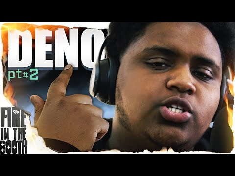 Deno – FIRE IN THE BOOTH pt2