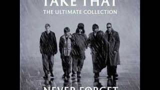 Take That - Never Forget