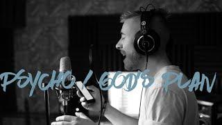 Video Psycho, God's Plan - Post Malone & Drake | Jonah Baker Mashup MP3, 3GP, MP4, WEBM, AVI, FLV Februari 2019