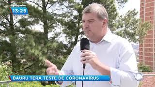 Bauru terá teste para o novo coronavírus