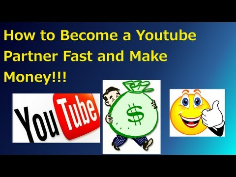 How to become a Youtube Partner Fast 2013 and get paid for your videos! (Youtube Partnership)