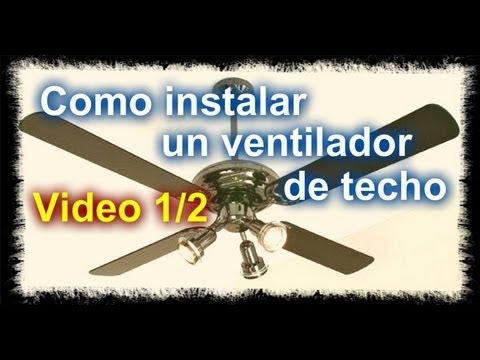 Abanico techo instalacion videos videos relacionados - Instalacion de ventilador de techo ...