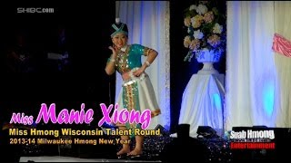 Suab Hmong E-News:  Miss Manie Xyooj Talent Round at 2014 Miss Hmong Wisconsin Competition