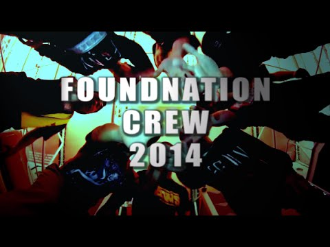 FOUND NATION CREW 2014 TRILER
