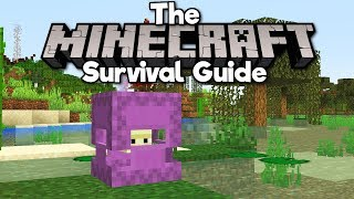 Bringing Shulkers To The Overworld! • The Minecraft Survival Guide (Tutorial Lets Play) [Part 192]