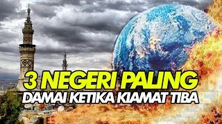 Video Inilah 3 Negeri yang Dianjurkan Oleh Rasulullah SAW Untuk Dihuni Jelang Kiamat MP3, 3GP, MP4, WEBM, AVI, FLV November 2018