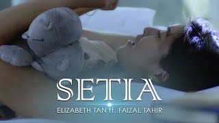 Download lagu Elizabeth Tan Ft Faisal Tahir Setia Mp3