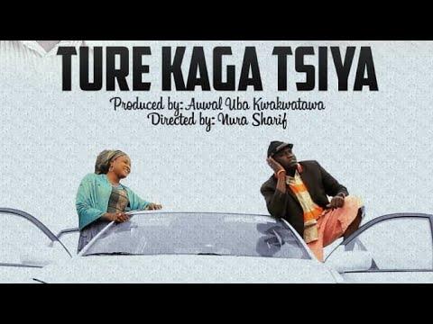 TURE KAGA TSIYA 3&4 LATEST HAUSA FILM WITH ENGLISH SUBTITLES