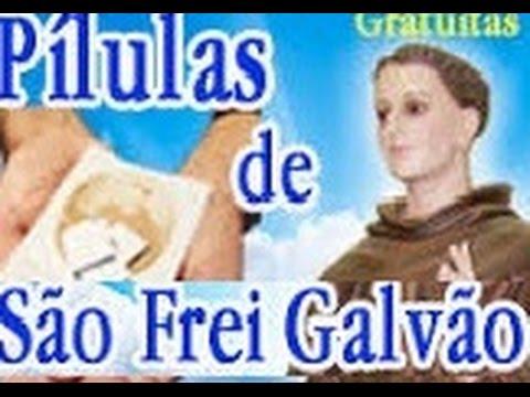 ORAÇÃO FREI GALVÃO LOCAL DE PEDIR PÍLULAS GRÁTIS theraio7