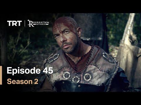Resurrection Ertugrul - Season 2 Episode 45 (English Subtitles)