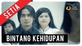 Setia Band - Bintang Kehidupan | Official Video Clip