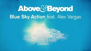 Thumbnail for Above & Beyond ft. Alex Vargas — Blue Sky Action