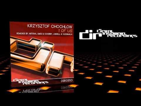 Krzysztof Chochlow - 1 Of Us (Original Mix)